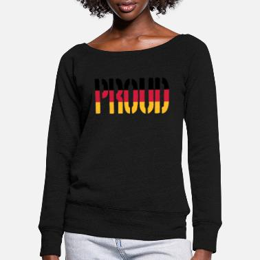 Proud Germany Flag, Proud to be German - Women's Wide-Neck Sweatshirt