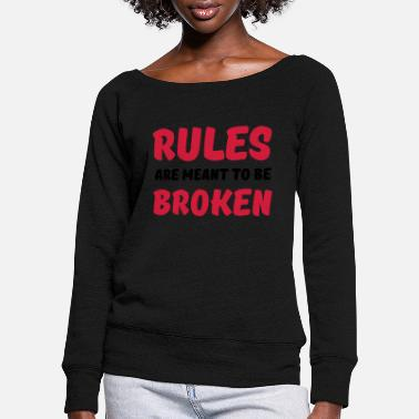 Break Rules are meant to be broken - Frauen Pullover mit U-Ausschnitt
