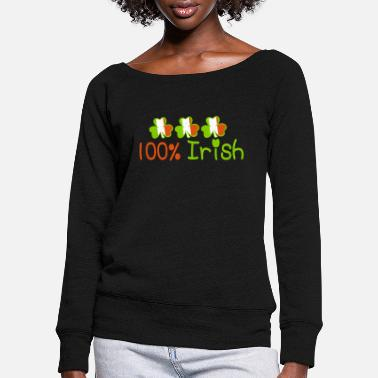 Uk Underwear ♥ټ☘Kiss Me I'm 100% Irish-Irish Rule☘ټ♥ - Women's Wide-Neck Sweatshirt