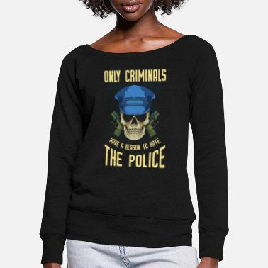 Chief Of Police Police officer police chief - Women's Wide-Neck Sweatshirt