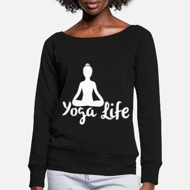 Open Yoga Yoga Meditation Spiritual Namaste Gift - Women's Wide-Neck Sweatshirt