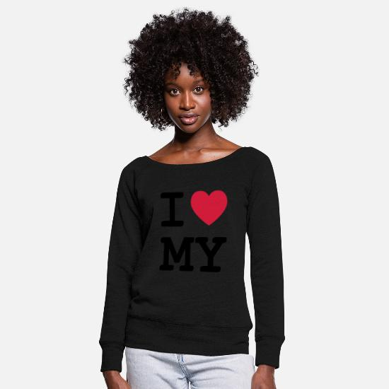 Girlfriend Long sleeve shirts - i love my - Women's Wide-Neck Sweatshirt black