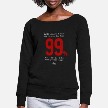 99 99% - Women's Wide-Neck Sweatshirt