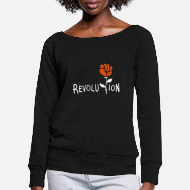 Revolution revolution fist rose - Women's Wide-Neck Sweatshirt