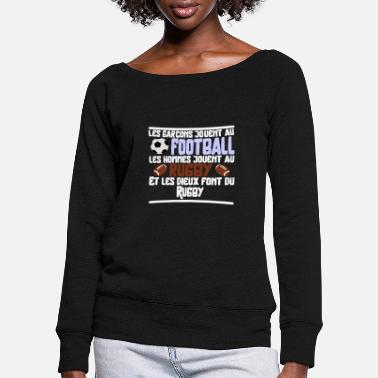 Rugby Humour Les dieux Rugby cadeau - Pull col bateau Femme