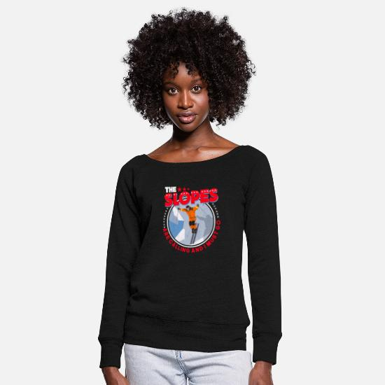Slope Style Long sleeve shirts - The slopes are calling - Women's Wide-Neck Sweatshirt black
