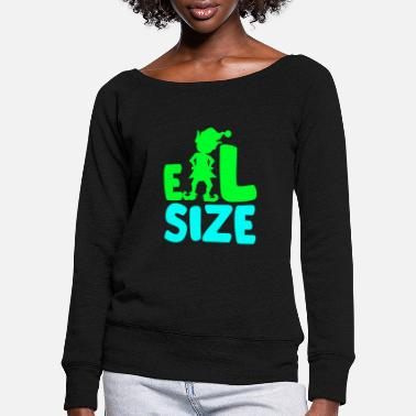 Elves Size T-Shirt Women Kids Men - Women's Wide-Neck Sweatshirt