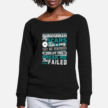 Ironworker Ironworker Proud To Be An Ironworker - Women's Wide-Neck Sweatshirt