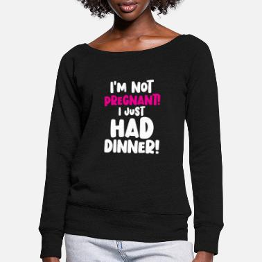 Stork Baby child I only ate well - Women's Wide-Neck Sweatshirt