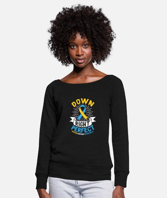 Arrow Long-Sleeved Shirts - Down Right Perfect #DOWNSYNDROMEAWARENESS - Women's Wide-Neck Sweatshirt black
