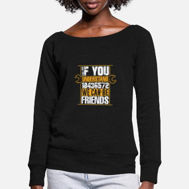 Cars 18436572 Then we can be friends - Women's Wide-Neck Sweatshirt