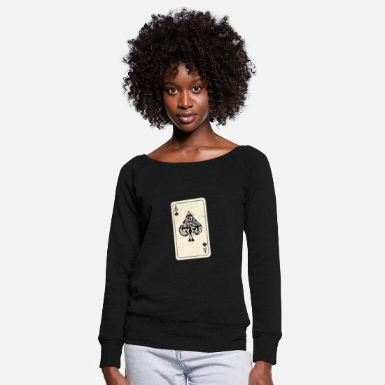 Ace Long Sleeve Shirts - Death Twitches My Ear Ace of Spades Playing Card - Women's Wide-Neck Sweatshirt black