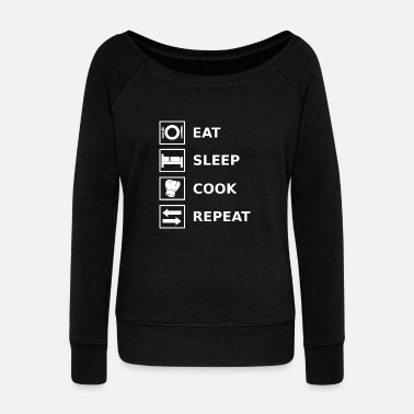 Cook Cook Cook Cook Cook Cooking Kitchen - Women's Wide-Neck Sweatshirt