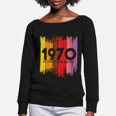 1970 shirt, 50th birthday, vintage 1970, gift - Women's Wide-Neck Sweatshirt