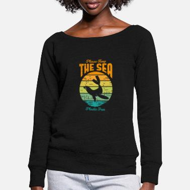 Sea Please Keep the Sea Plastic Free Retro Seal - Women's Wide-Neck Sweatshirt