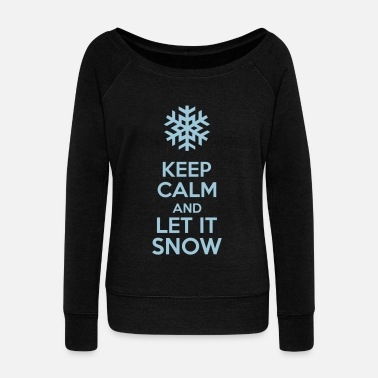 It Keep Calm And Let It Snow - Felpa con scollo a barca donna