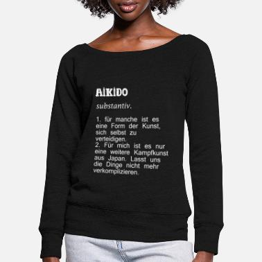 Aikido Aikido fighter - Women's Wide-Neck Sweatshirt