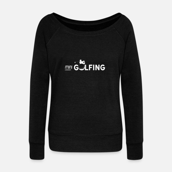 Gift Idea Long sleeve shirts - Golf Golf Golf Golf Golf - Women's Wide-Neck Sweatshirt black