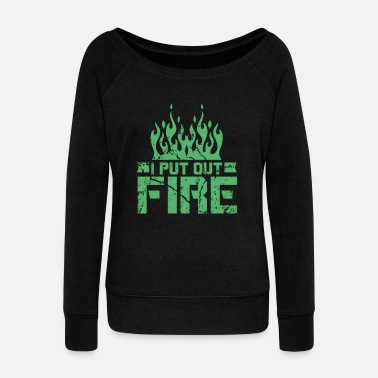 Fire Department Fire Department Fire Department Fire Department Fire Department - Women's Wide-Neck Sweatshirt