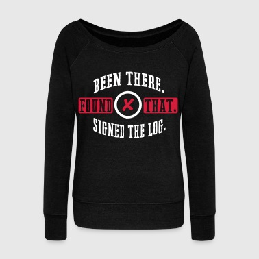 Geocaching: been there, found that, signed the log - Women's Boat Neck Long Sleeve Top
