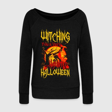 Witching you a hunted Halloween - Women's Boat Neck Long Sleeve Top