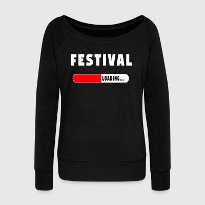 Festival Loading T-Shirt! - Women's Boat Neck Long Sleeve Top