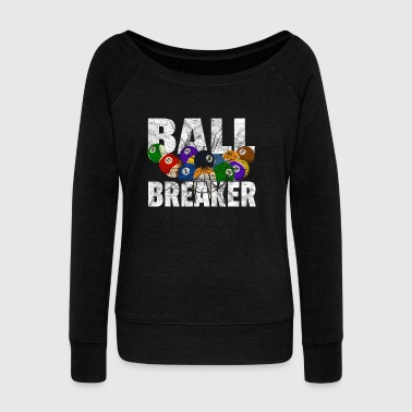 Ball Breaker Gift Billiards Billiard Ball - Women's Boat Neck Long Sleeve Top