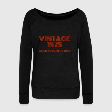 Vintage Pop Art 1925 Birthday. Aged to perfection. - Women's Boat Neck Long Sleeve Top