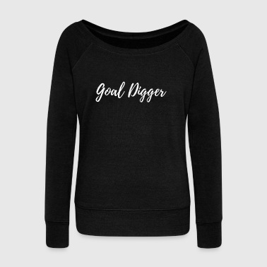 goal digger - Women's Boat Neck Long Sleeve Top