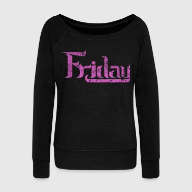 friday_pink - Women's Boat Neck Long Sleeve Top