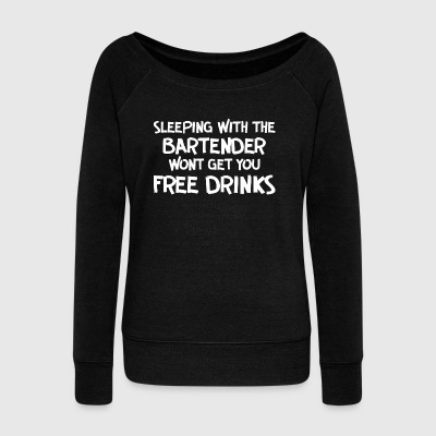 Sleeping with bartender - Women's Boat Neck Long Sleeve Top