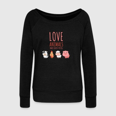 Love all animals not just pets Vegan - Women's Boat Neck Long Sleeve Top