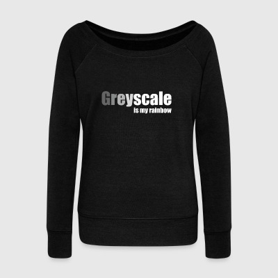Greyscale is My Rainbow 2 (white letter) - Women's Boat Neck Long Sleeve Top