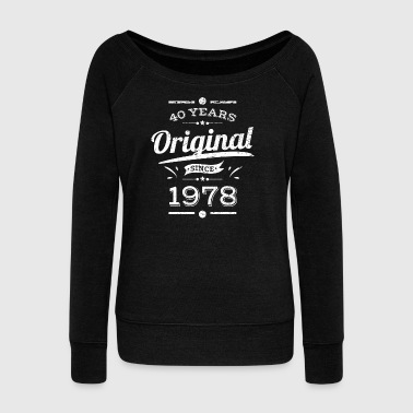 40th Birthday / Years: Original since 1978 Gift - Women's Boat Neck Long Sleeve Top