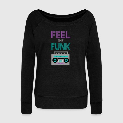 Feel the Funk - Women's Boat Neck Long Sleeve Top