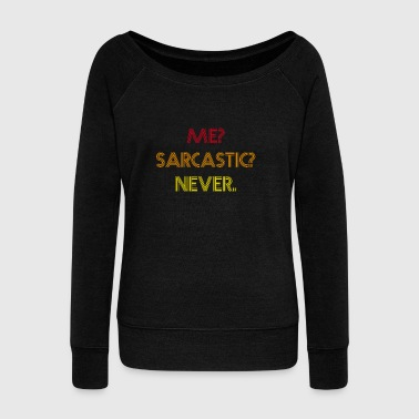 Sarcastic Retro Shirt - Women's Boat Neck Long Sleeve Top