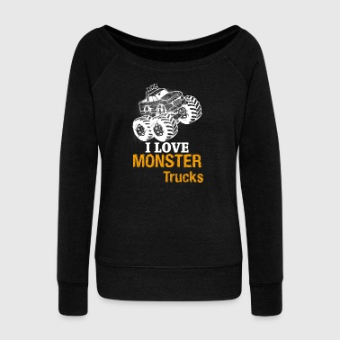 I love monster trucks - Women's Boat Neck Long Sleeve Top