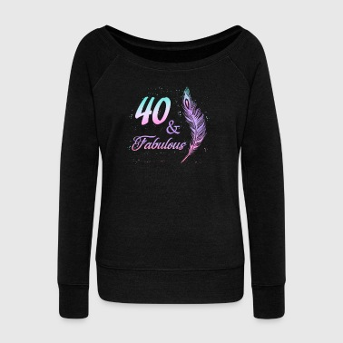 40 years birthday Fabulous 1978 gift Beautiful - Women's Boat Neck Long Sleeve Top