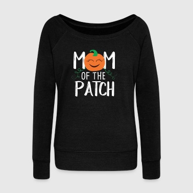 Mom of the Patch - mother of the bed - Women's Boat Neck Long Sleeve Top