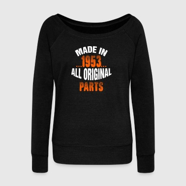Made In 1953 All Original Parts - Women's Boat Neck Long Sleeve Top