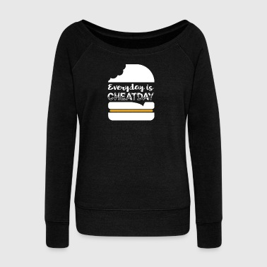 Everyday is Cheatday - Women's Boat Neck Long Sleeve Top