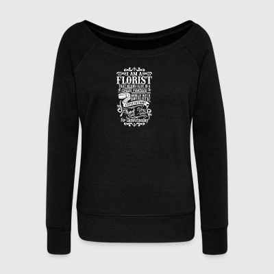 I am a florist - Women's Boat Neck Long Sleeve Top