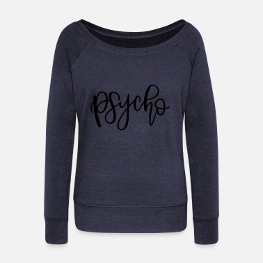 Psycho Psycho - Women's Boat Neck Long Sleeve Top