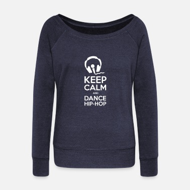 Hiphop Keep Calm and Dance hiphop - Vrouwen U-hals longsleeve