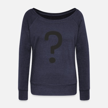 Question Mark Question mark - Women's Wide-Neck Sweatshirt