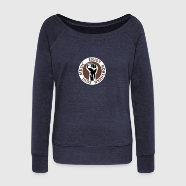3 colors - Enjoy Northern Soul Music - nighter keep the faith - Women's Boat Neck Long Sleeve Top