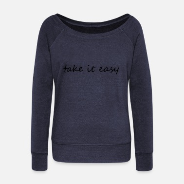 Take Take it easy - Felpa con scollo a barca donna