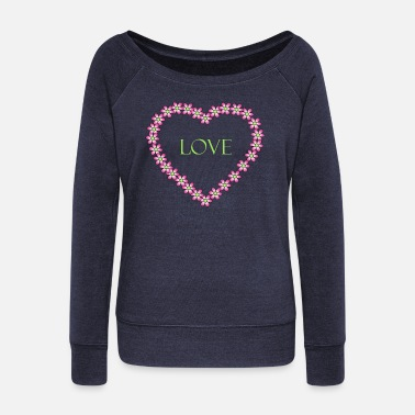 Shape Flower heart, love, love - Women's Wide-Neck Sweatshirt