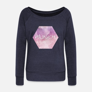 Munich Munich - Munich - Women's Wide-Neck Sweatshirt