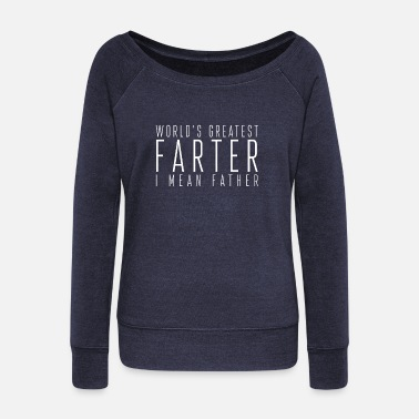 Father's Day Father's Day Father's Day - Women's Wide-Neck Sweatshirt
